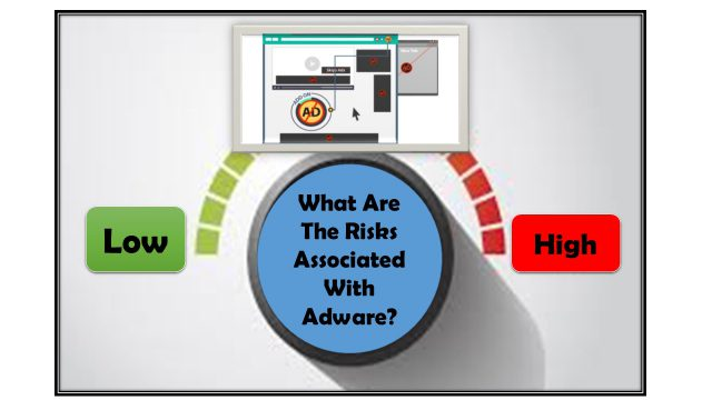 What Are The Risks Associated With Adware